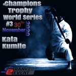 eChampions Trophy World Serie #3- Kata / Kumite - Ranked Event