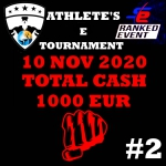 ATHLETES E-TOURNAMENT CASH AWARD €1000 | Series 2 RANKED EVENT